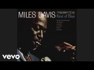 How Miles Davis changed the landscape of music with 'Kind of Blue'